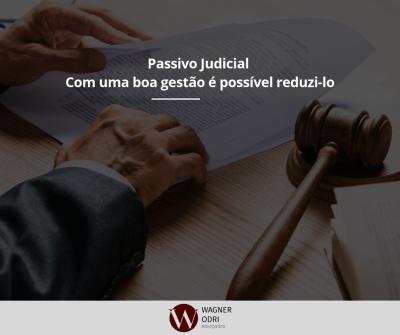 Passivo Judicial – Com uma boa gestão é possível reduzi-lo