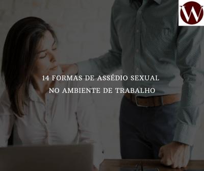 14 formas de assédio sexual no ambiente de trabalho