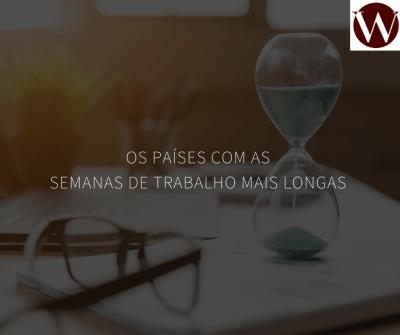 Os países com as semanas de trabalho mais longas